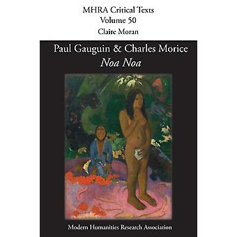 noa Noa by Paul Gauguin and Charles Morice by Claire Moran