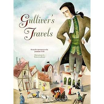 Gullivers Travels by Francesca Rossi