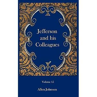 Jefferson and his Colleagues by Johnson & Allen