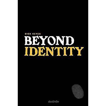 Beyond Identity by Keyes & Dick