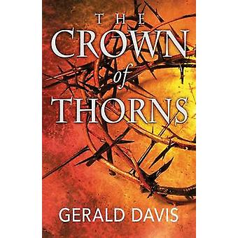 The Crown of Thorns by Davis & Gerald