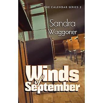 Winds of September by Waggoner & Sandra