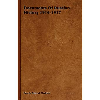 Documents of Russian History 19141917 by Golder & Frank Alfred