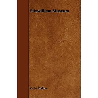 Fitzwilliam Museum by Dalton & O. M.