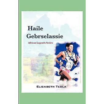 Haile Gebrselassie African Legends Series by Tedla & Elizabeth