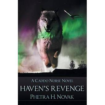 Havens Revenge by Novak & Phetra H.
