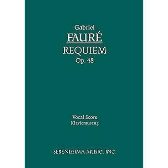 Requiem Op.48 Vocal score by Faure & Gabriel