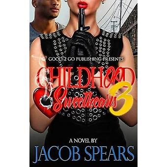 Childhood Sweethearts 3 by Spears & Jacob