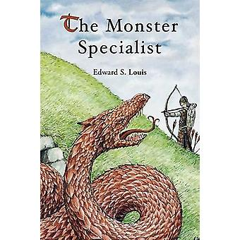 The Monster Specialist by Louis & Edward S.