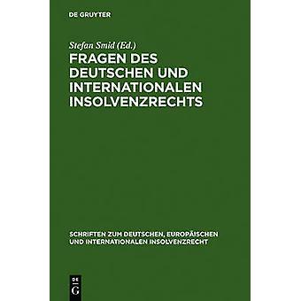 Fragen des deutschen und internationalen Insolvenzrechts by Smid & Stefan