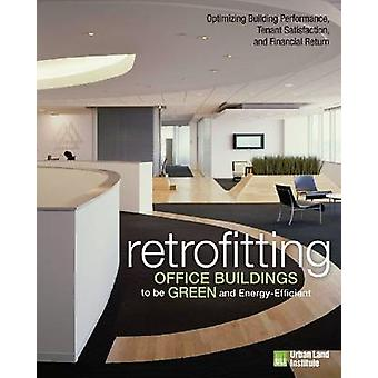 Retrofitting Office Buildings to be Green and Energy-Efficient - Optim