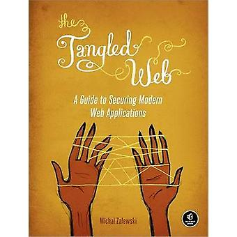 The Tangled Web by Michal Zalewski - 9781593273880 Book