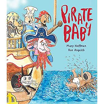 Pirate Baby by Mary Hoffman - 9781910959633 Book