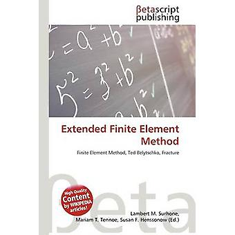 Extended Finite Element Method by Lambert M Surhone - 9786131326226 B
