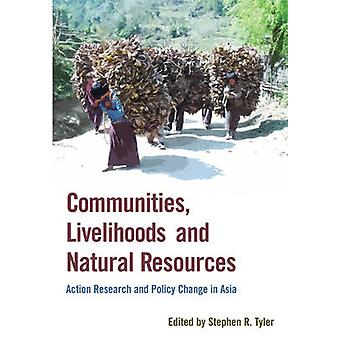 Communities - Livelihoods and Natural Resources - Action Research and