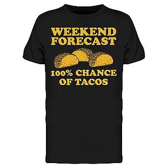 Weekend Previsione Tacos Uomini's T-shirt