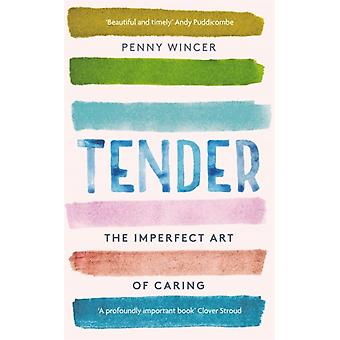 Tender by Penny Wincer