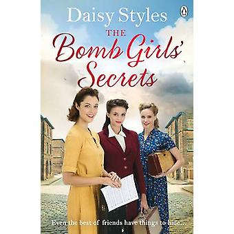 The Bomb Girls' Secrets by Daisy Styles - 9781405929769 Book