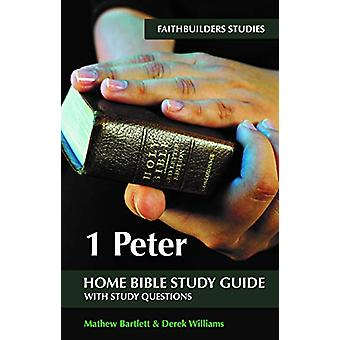 1 Peter Faithbuilders Bible Study Guide by Mathew Bartlett - 97819121