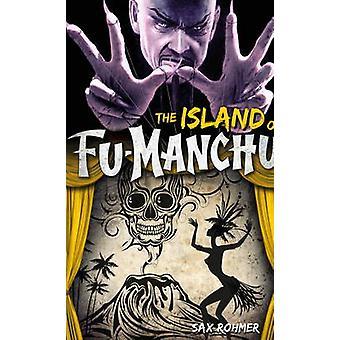 FuManchu  The Island of FuManchu by Sax Rohmer