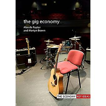 The Gig Economy by Alex De Ruyter - 9781788210041 Book