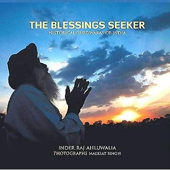 The Blessings Seeker by Inder Raj Ahluwalia - 9789386245748 Book