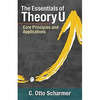 The Essentials of Theory U