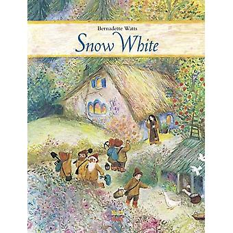 Snow White by Brothers Grimm & Bernadette Watts