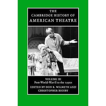 Don B. Wilmetrin American Theatren Cambridgen historia - 9780521