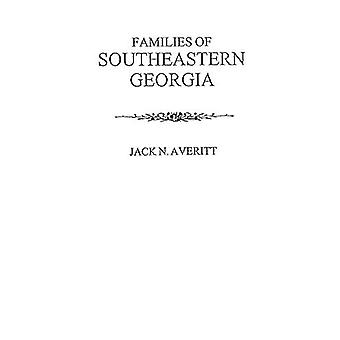 Families of Southeastern Georgia Excerpted from Georgia's Coastal Pla