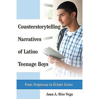 Narrazioni controstorytelling di ragazzi adolescenti latini da Vergenza a chale Ganas 8 Da Vergueenza a chale Ganas Studi critici di Latinxs nelle Americhe