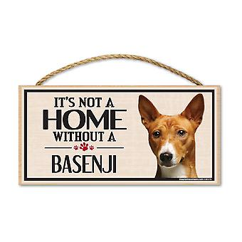 "Sign, Wood, It's Not A Home Without A Basenji, 10"" X 5"""