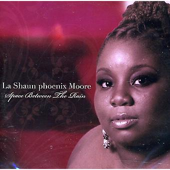 La Shaun Phoenix Moore - Space Between the Rain [CD] USA import