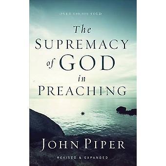 La suprématie de Dieu en prêchant par John Piper - livre 9780801017087