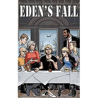 Eden's Fall by Rahsan Ekedal - Matt Hawkins - Bryan Hill - 9781534300