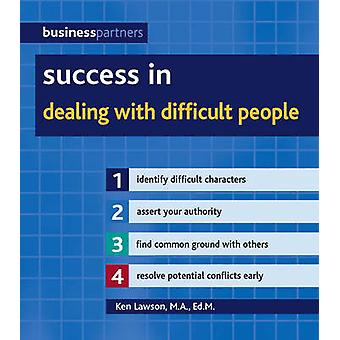 Success in Dealing with Difficult People by Ken Lawson - 978184773401