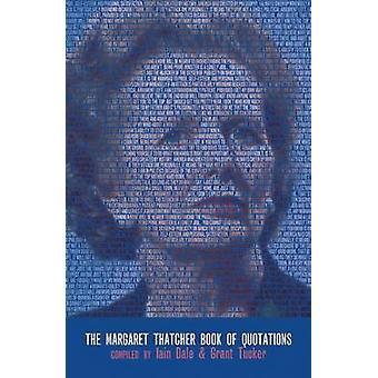 Margaret Thatcher boken offerter av Grant Tucker - Iain Dale
