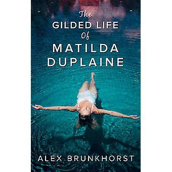 مذهب حياة ماتيلدِ دوبليني من أليكس برونكهورست-978184845410