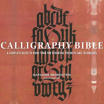 Kalligrafia Bible - täydellinen opas yli 100 tärkeää projektin