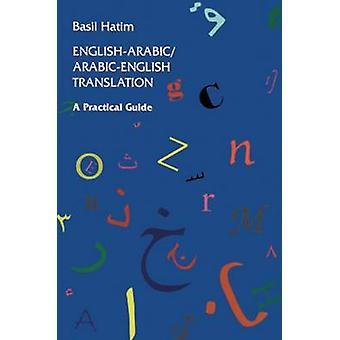 English-Arabic/Arabic-English Translation - A Practical Guide by Basil