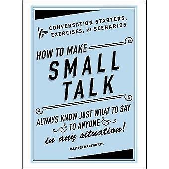 كيفية جعل الحديث الصغيرة-المحادثة مبتدئين-تمارين--وسينا