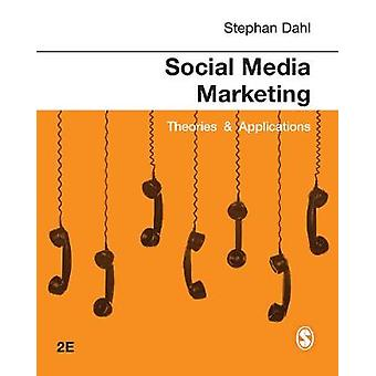 Social Media Marketing - Theories and Applications by Stephan Dahl - 9