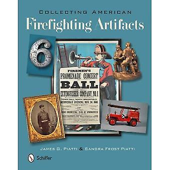 COLLECTING AMERICAN FIREFIGHTING ARTIFAC