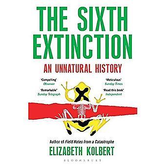 Den sjätte Extinction: En onaturlig historia
