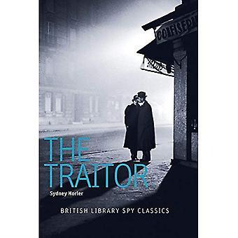 Der Verräter: Eine britische Bibliothek Spion Classic (British Library Spion Classics)