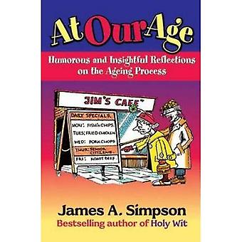 At Our Age