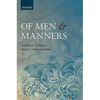 Mænd og manerer Essays historisk og filosofisk af Quinton & Anthony