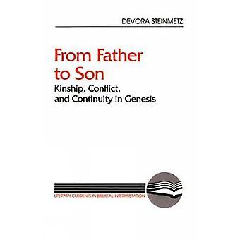 Från far till Son släktskap konflikt och kontinuitet i Genesis av Steinmetz & Devora