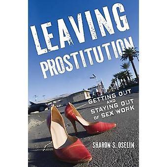 Leaving Prostitution af Sharon S. Oselin