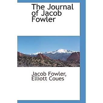 Journal of Jacob Fowler ved Fowler & Jacob